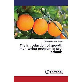 Die Einführung des Wachstums Überwachungsprogramm in Kindergärten durch Mandiwana Tshifhiwa Cynthia