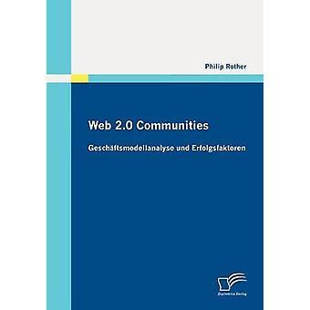 Comunidades, Web 2.0 por Rother y Felipe