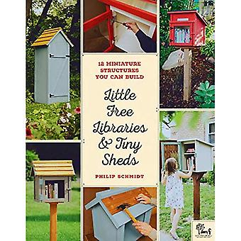Little Free Libraries & Tiny Sheds: 12 Miniature Structures You Can Build