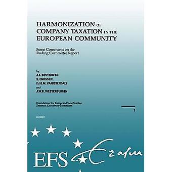 Fiscal Europeo estudia la armonización de la fiscalidad de la empresa en el por Bovenberg y Lans