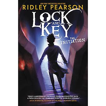 Lock and Key - The Initiation by Ridley Pearson - 9780062399014 Book
