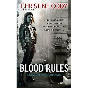 Blood Rules by Christine Cody - 9780441020768 Book