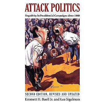 Angriff Politik-Negativität in Präsidentschaftswahlkampagnen (2. überarbeitet