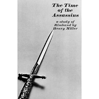 The Time of the Assassins - A Study of Rimbaud by Henry Miller - 97808