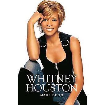 Whitney Houston by Mark Bego - 9780859654913 Book