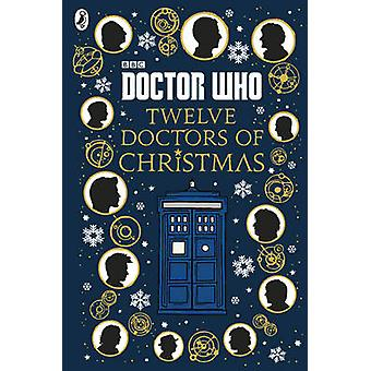 Doctor Who - Twelve Doctors of Christmas - 9781405928953 Book