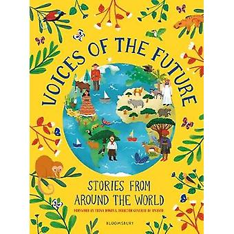 Voices of the Future - Stories from Around the World by Voices of the