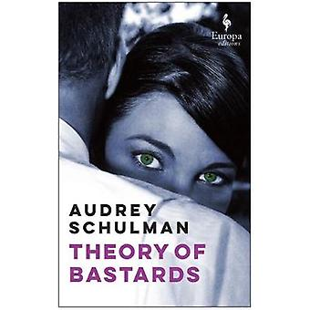 Theory Of Bastards by Audrey Schulman - 9781609454371 Book