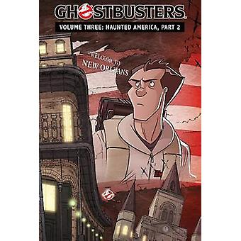 Ghostbusters - Volume 3 - Haunted America - Part 2 by Erik Burnham - D