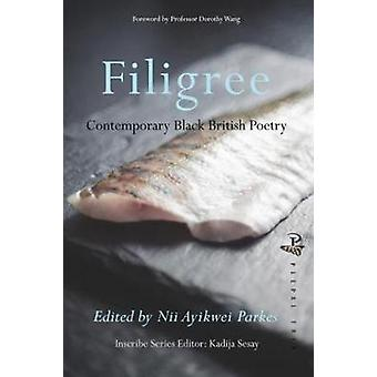 Filigree - Contemporary Black British Poetry by Filigree - Contemporary