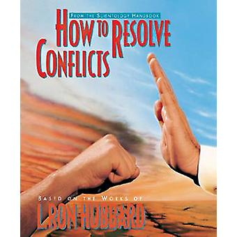 How to Resolve Conflicts by How to Resolve Conflicts - 9788779683969