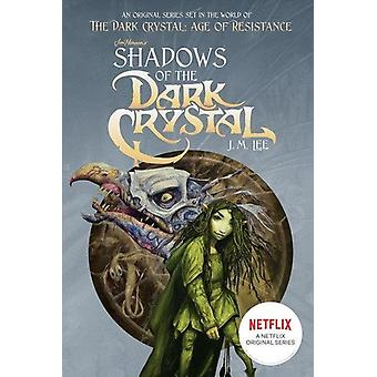 Shadows of the Dark Crystal Netflix Tie-in 9781524790974