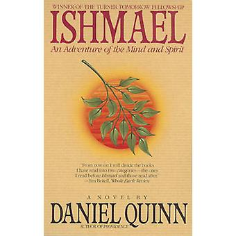 Ishmael - An Adventure of the Mind and Spirit (5th) by Daniel Quinn -