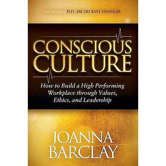 Conscious Culture by Joanna Barclay