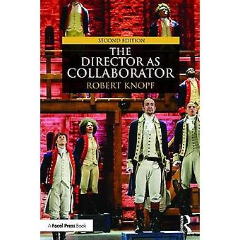 Director as Collaborator by Robert Knopf