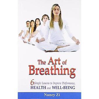 The Art of Breathing por Nancy Zi