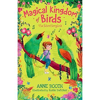 Magical Kingdom of Birds The Silent Songbirds by Booth