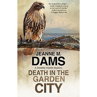 Death in the Garden City by Jeanne M Dams