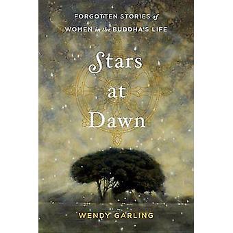 Stars at Dawn par Wendy Garling