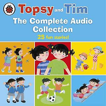 Topsy and Tim The Complete Audio Collec by Jean Adamson & Gareth Adamson & Read by Daniel Weyman & Read by Kate Rawson
