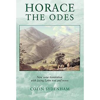Horace The Odes by Sydenham & Colin