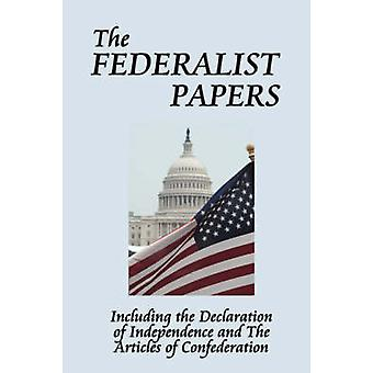 The Federalist Papers by Hamilton & Alexander