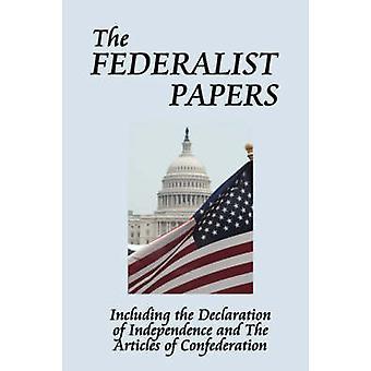 המסמכים הפדרליסטים של המילטון & אלכסנדר