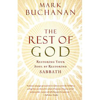 The Rest of God by Buchanan & Mark