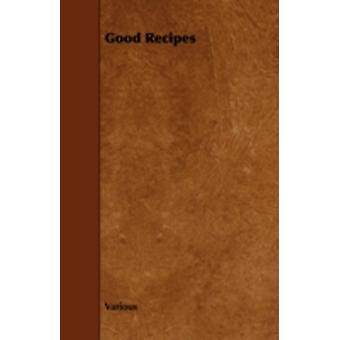 Good Recipes by Various