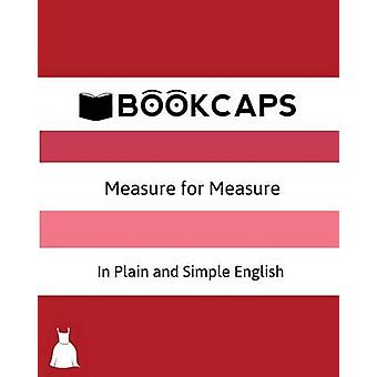 Measure for Measure In Plain and Simple English A Modern Translation and the Original Version by Shakespeare & William