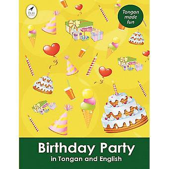Birthday Party in Tongan and English by Kahukura & Ahurewa