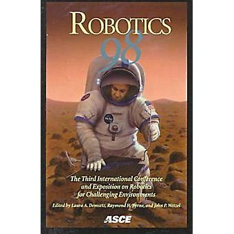 Robotics '98 - Proceedings of the Third ASCE Specialty Conference on R