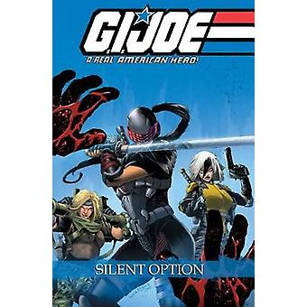 G.I. Joe A Real American Hero - Silent Option by Larry Hama - 9781684