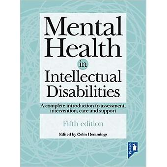 Mental Health in Intellectual Disabilities 5th edition - A complete in