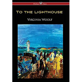 To the Lighthouse (Wisehouse Classics Edition) by Virginia Woolf - 97