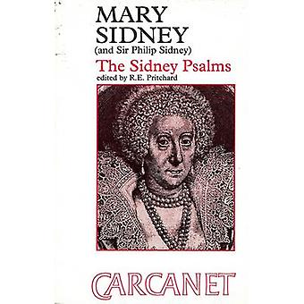 The Sidney Psalms by Mary Sidney Herbert -Countess of Pembroke - R. E