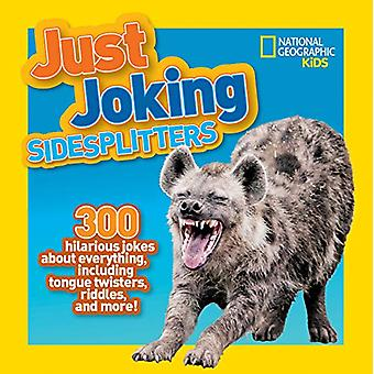 Just Joking Sidesplitters by National Geographic Kids - 9781426333101