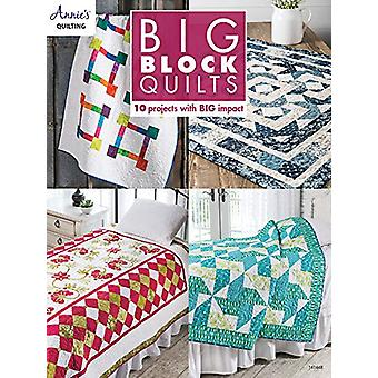 Big Block Quilts - 10 Projects with Big Impact by Annie's Quilting - 9