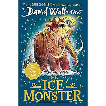 The Ice Monster by David Walliams - 9780008164706 Book