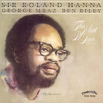 Roland Hanna - This Must Be Love [CD] USA import