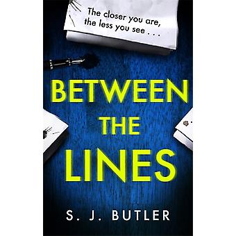 Between the Lines by S J Butler