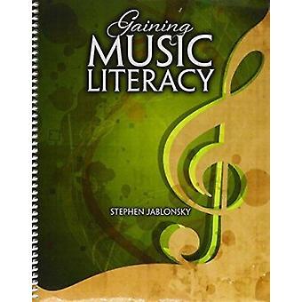 Gaining Music Literacy by Jablonsky - Stephen - 9781465246882 Book