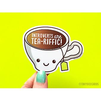 Introverts Are Tea-riffic - Funny Introvert Vinyl Sticker
