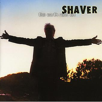 Shaver - Earth Rolls on [CD] USA import