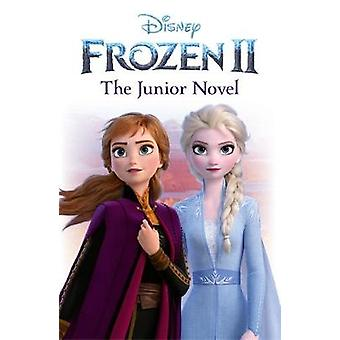 Disney Frozen 2 The Junior Novel Disney Junior Novel