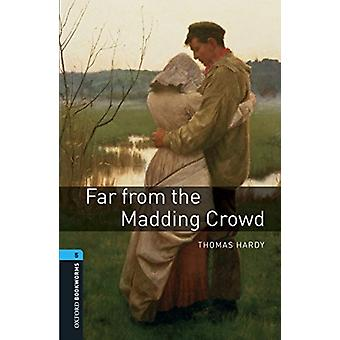 Oxford Bookworms Library Level 5 Far From the Madding Crowd audio pack by Thomas Hardy & Retold by Clare West