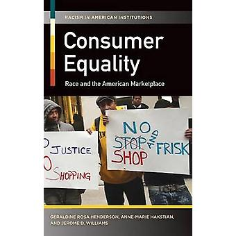 Consumer Equality - Race and the American Marketplace by Geraldine Ros