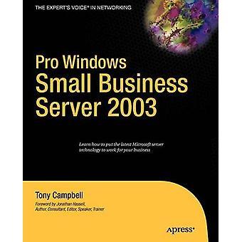 Pro Windows Small Business Server 2003 av Tony Campbell - 97815905970