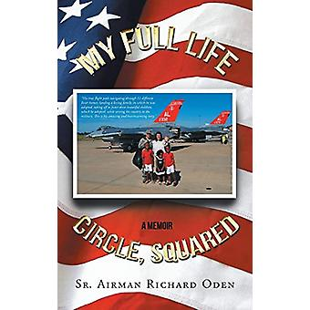 My Full Life Circle - Squared by Richard Oden - 9781635255645 Book