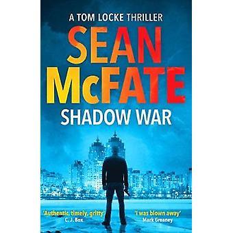 Shadow War 1 A Tom Locke Thriller